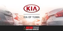 Kia of Yuma Named Exclusive MotorTrend Certified Dealership in Yuma, Arizona